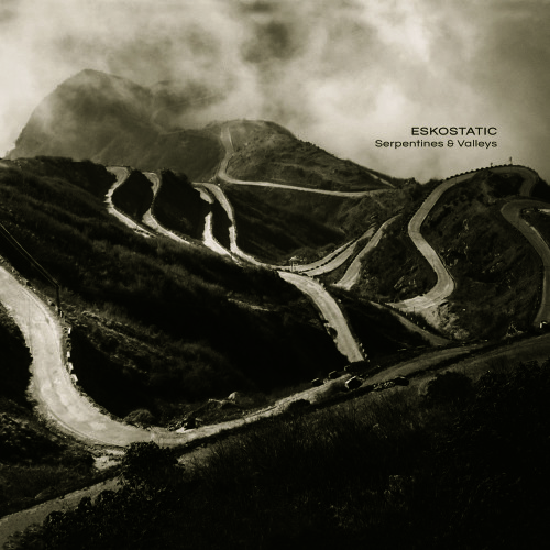 ESKOSTATIC | Serpentines & Valleys (Ultimae Records) - CD/Digital
