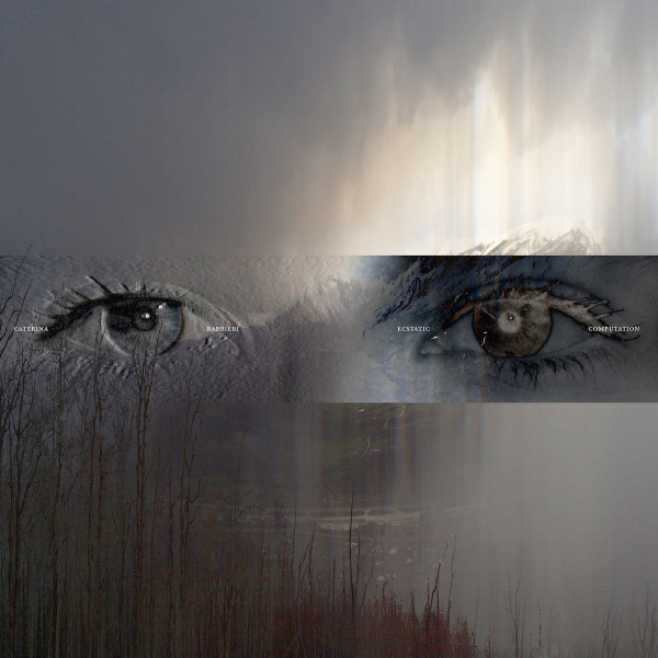 CATERINA BARBIERI | Ecstatic Computation (Editions Mego) – LP