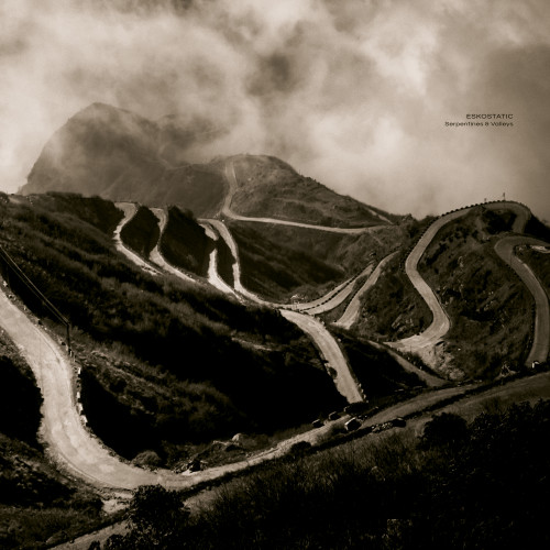 ESKOSTATIC | Serpentines & Valleys (Ultimae Records) - 2xLP