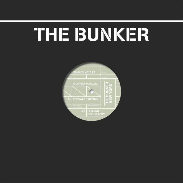 GUNNAR HASLAM | Seasick Acid (The Bunker New York