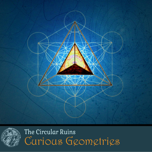 THE CIRCULAR RUINS | Curious Geometries (dataObscura) - CD