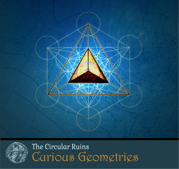 THE CIRCULAR RUINS | Curious Geometries (dataObscura) – CD