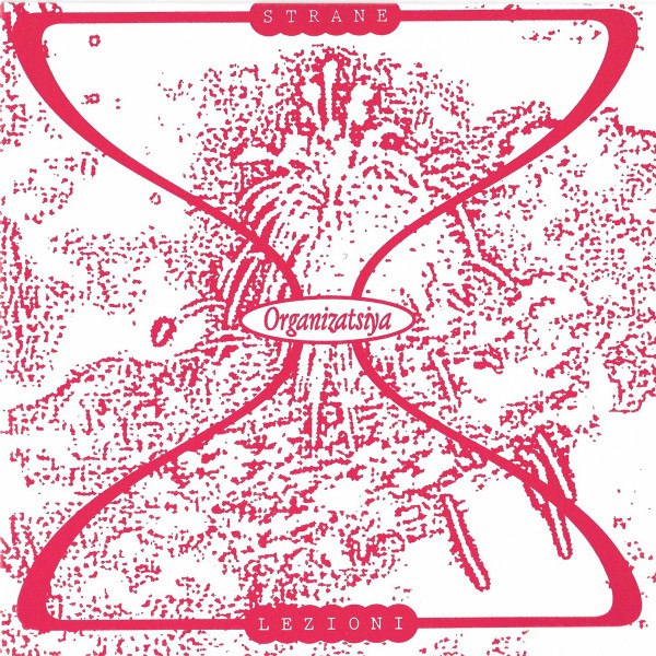 ORGANIZATSIYA | Strane Lezioni (Besoins Premiers) – EP