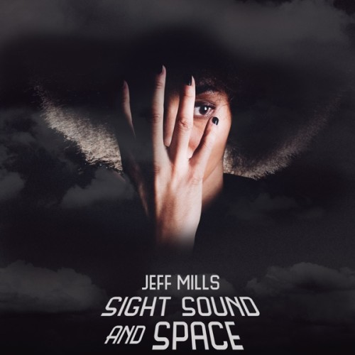 JEFF MILLS | Sight Sound And Space (Axis Records) - 3xCD