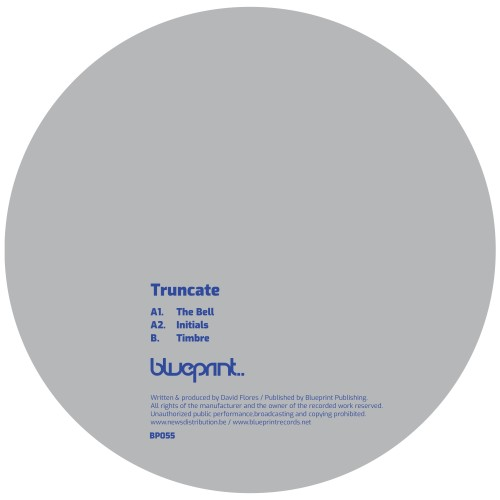 TRUNCATE | The Bell (Blueprint) - EP