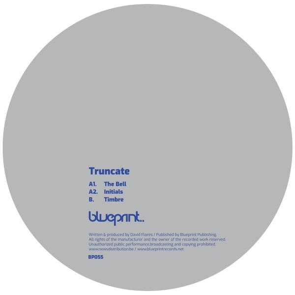 TRUNCATE | The Bell (Blueprint) – EP