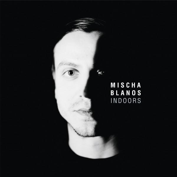 MISCHA BLANOS   Indoors (Infiné) – CD