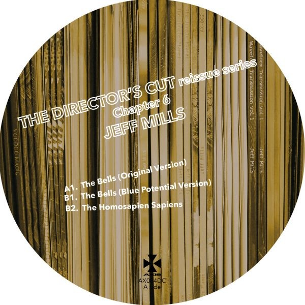 JEFF MILLS | The Director's Cut Chapter 6 (Axis Records) – EP