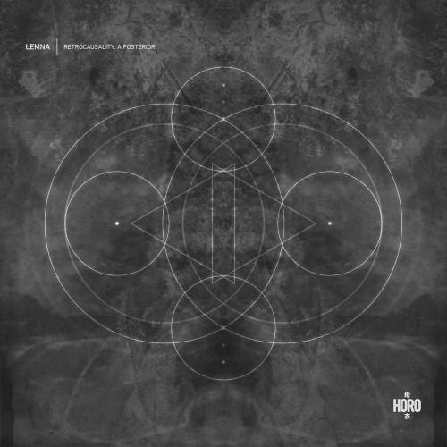LEMNA | Retrocausality: A Posteriori (Horo) - EP