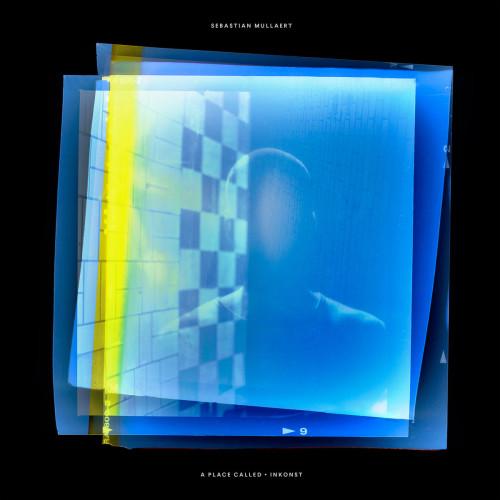 SEBASTIAN MULLAERT | A Place Called Inkonst (Kontra-Musik) - 2xLP