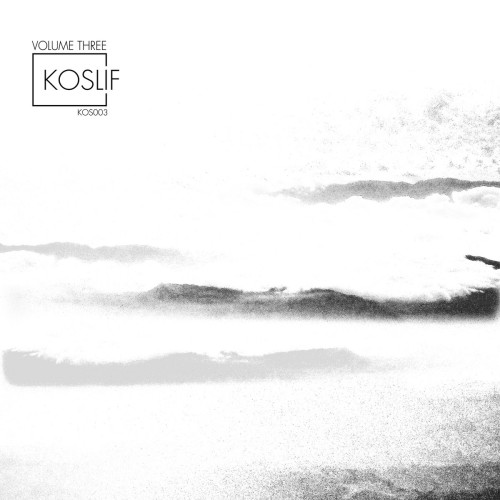 Koslif Volume Three | VARIOUS ARTISTS (Koslif) - EP