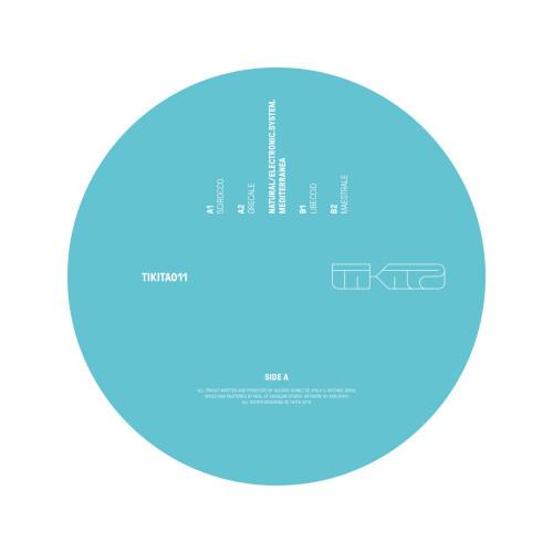 NATURAL/ELECTRONIC SYSTEM. | Mediterranea (Tikita) - EP