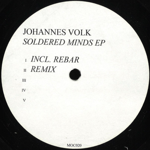 JOHANNES VOLK | Soldered Minds (Made Of Concrete) - EP