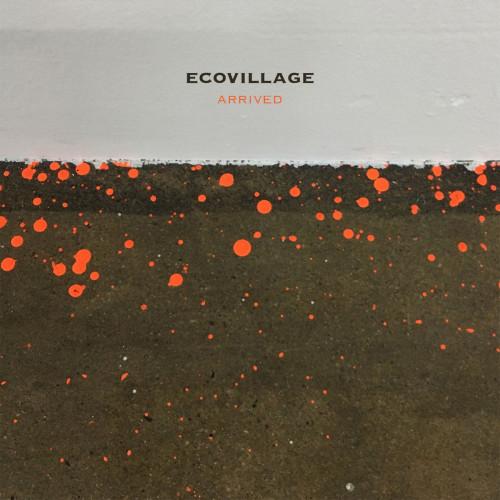 ECOVILLAGE | Arrived (Dronarivm) - CD