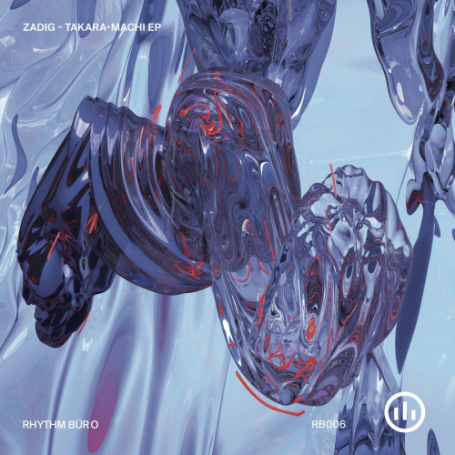 ZADIG | Takara Machi (Rhythm Buro) - EP