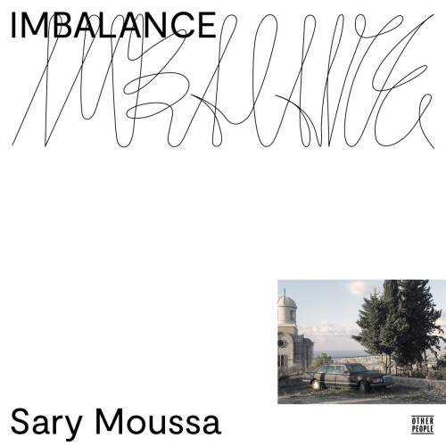 SARY MOUSSA | Imbalance (Other People) - LP