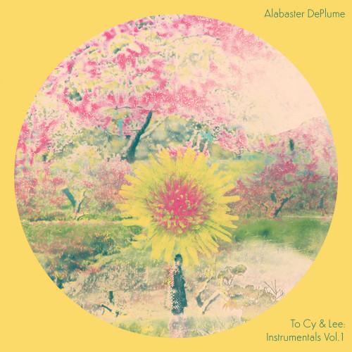ALABASTER DEPLUME | To Cy & Lee: Instrumentals Vol. 1 - LP