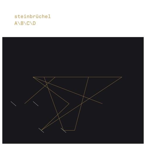 STEINBRÜCHEL | A\B\C\D (Bine Music)