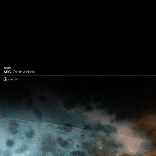 ASC | Zenith & Nadir (Auxiliary) - EP