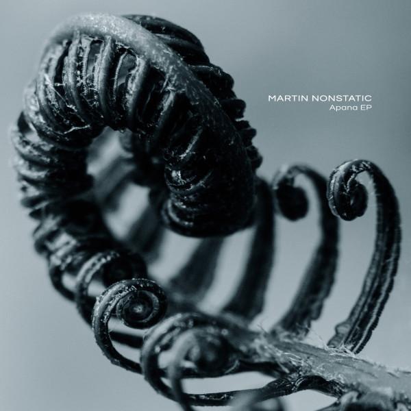 MARTIN NONSTATIC | Apana EP (Ultimae) – Vinyl/Digital