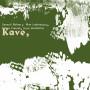 Kave - VARIOUS ARTISTS (Arjunamusic) - LP