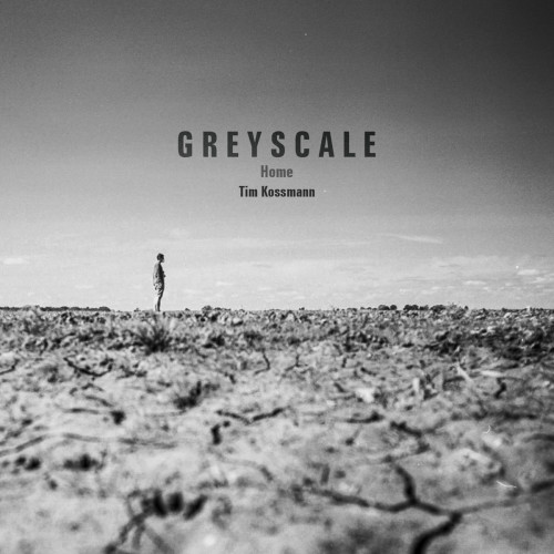 TIM KOSSMANN | Home (Greyscale) - CD