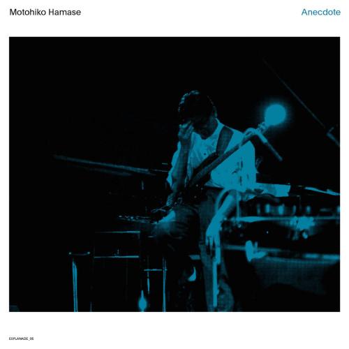 MOTOHIKO HAMASE | Anecdote (WRWTFWW Records) - CD/2xLP