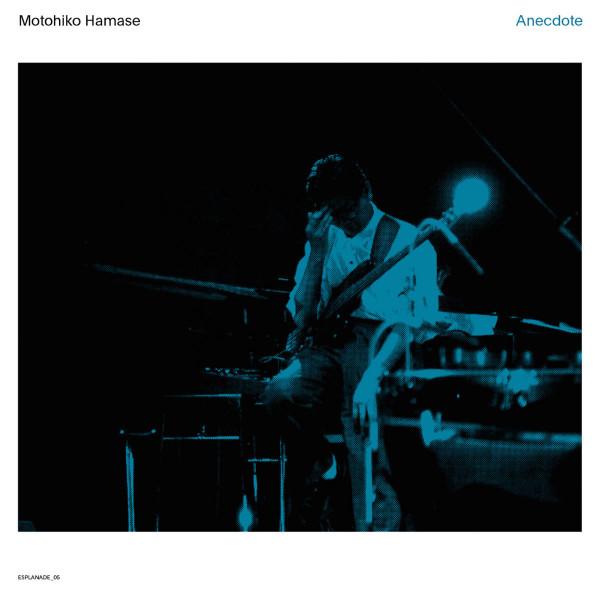 MOTOHIKO HAMASE | Anecdote (WRWTFWW Records) – CD/2xLP