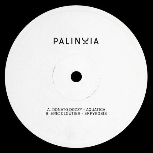 DONATO DOZZY / ERIC CLOUTIER | Palinoia LTD 001 - EP