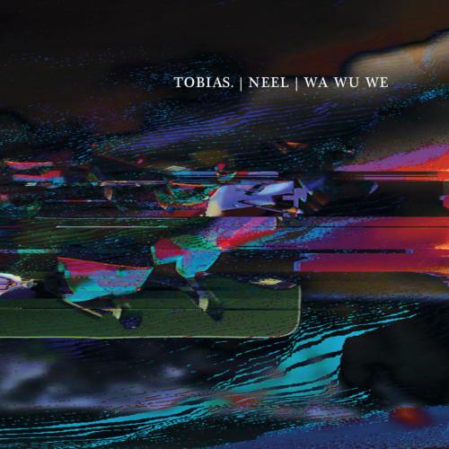 TOBIAS. / NEEL / WA WU WE | Konstrukt 012 (Konstrukt) - EP