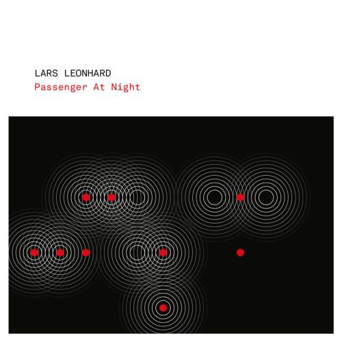 LARS LEONHARD | Passenger At Night (Bine Music) - CD