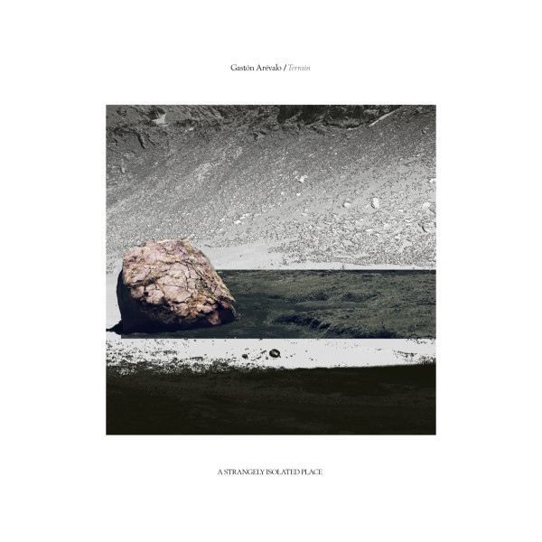 GASTON AREVALO | Terrain (A Strangely Isolated Place) – 2xLP