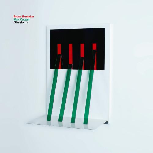 BRUCE BRUBAKER, MAX COOPER | Glassforms (Infiné) - CD/2xLP