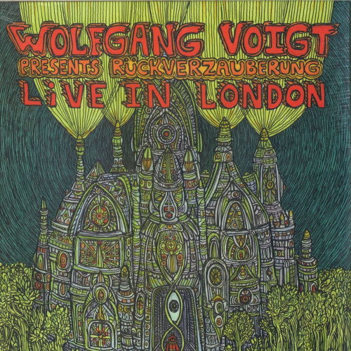 WOLFGANG VOIGT | Rückverzauberung Live In London (Astral Industries) - 2xLP