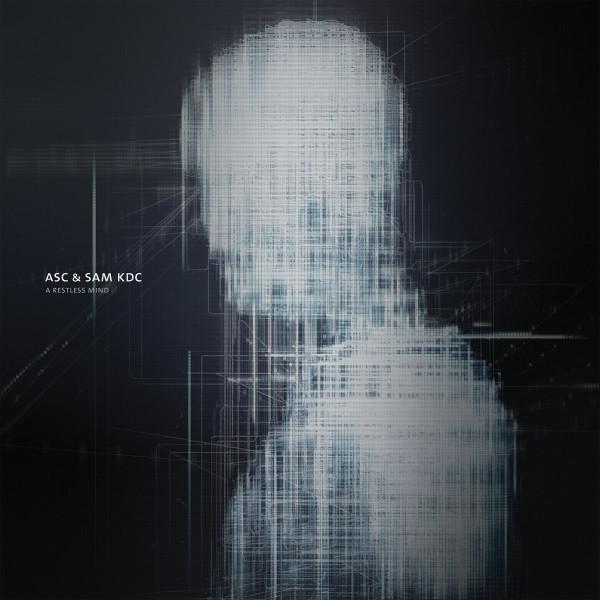 ASC & SAM KDC | A Restless Mind (Auxiliary) – LP