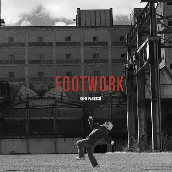 THEO PARRISH | Footwork (Sound Signature) – EP