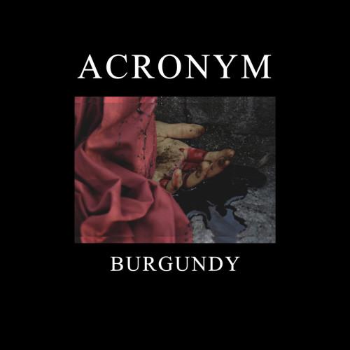 ACRONYM | Burgundy - (Stilla Ton) - EP