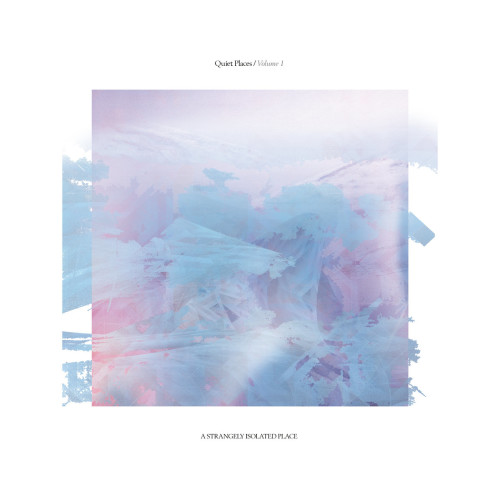 QUIET PLACES | Volume 1 (ASIP) - 2xLP