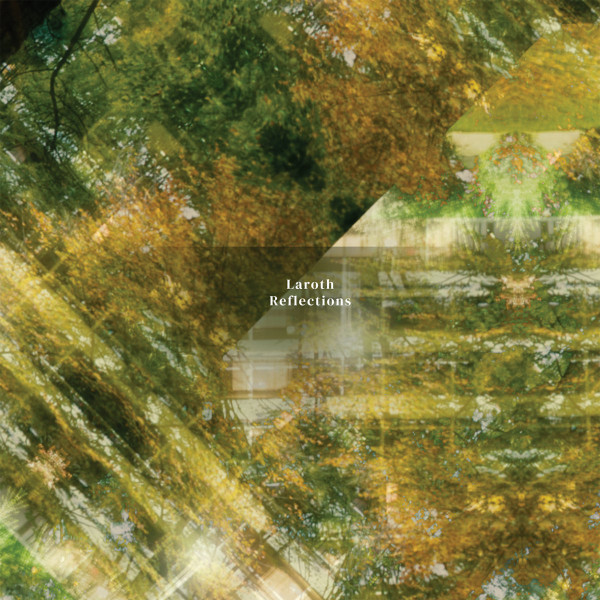 LAROTH | Reflections (Txt Recordings) – CD
