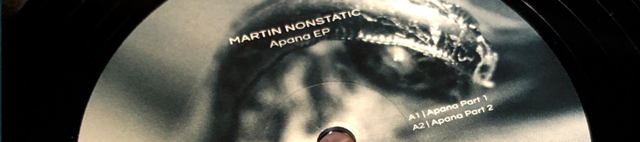 MARTIN NONSTATIC | Apana EP (Ultimae) | Out Now