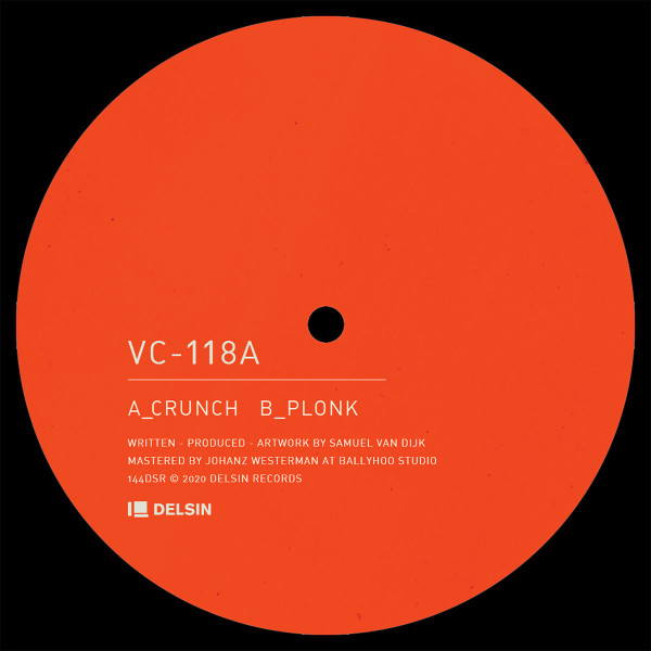 VC-118A   Crunch / Plonk (Delsin) – EP