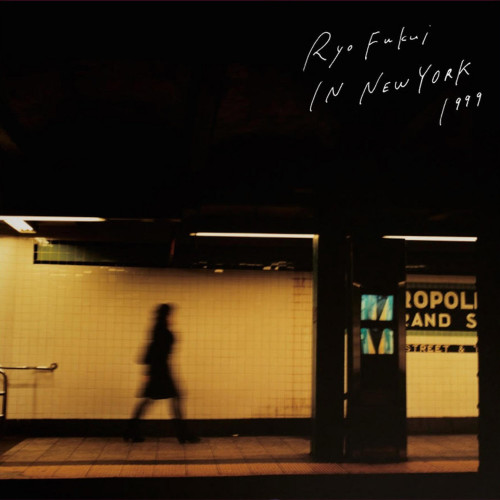 RYO FUKUI | Ryo Fukui In New York (We Release Jazz) - CD/LP