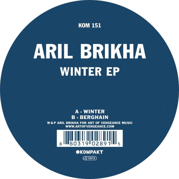 ARIL BRIKHA | Winter EP (Kompakt) – EP