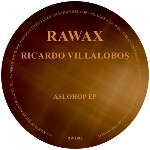 RICARDO VILLALOBOS | AsloHop EP (Rawax) - EP