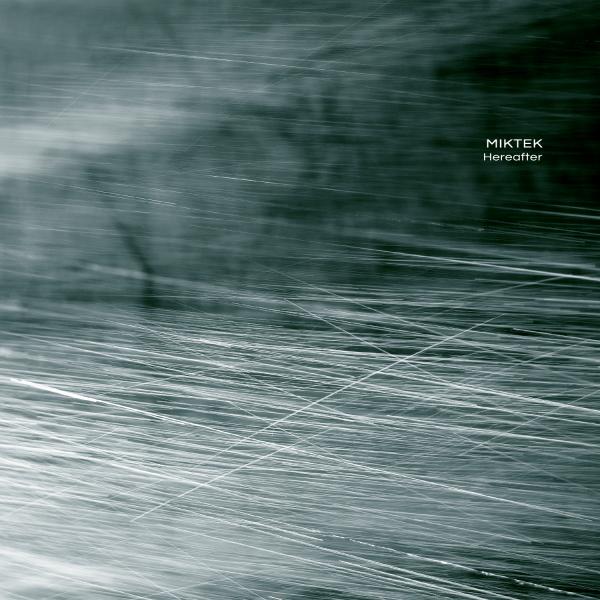 MIKTEK | Hereafter (Ultimae Records) – Digital 16bit/24bit