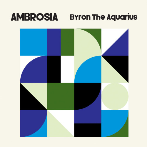 BYRON THE AQUARIUS | Ambrosia (Axis Records) - 2xLP