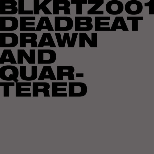 DEADBEAT | Drawn And Quartered (BLKRTZ) - CD