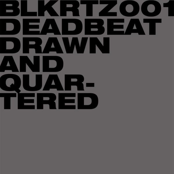 DEADBEAT | Drawn And Quartered (BLKRTZ) – CD