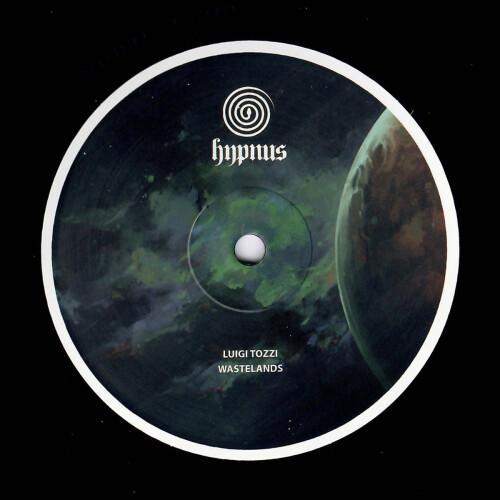 LUIGI TOZZI | Wastelands (Hypnus Records) - EP