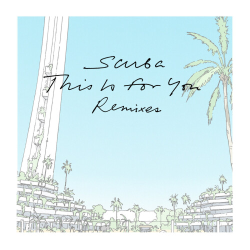 SCUBA | This Is For You (Luke Slater Long Version) (EP)